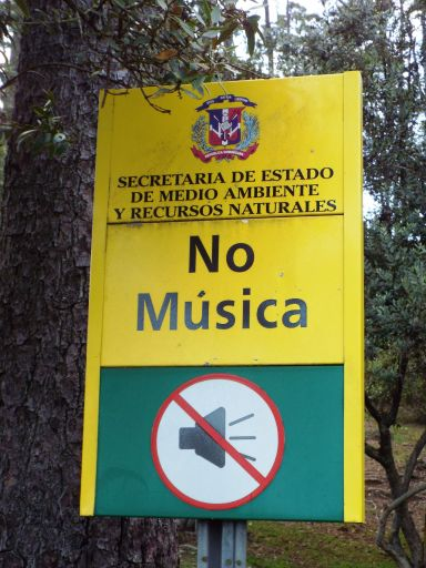 Wohl der einzige Ort in der DomRep, an dem Musik (theoretisch) verboten ist