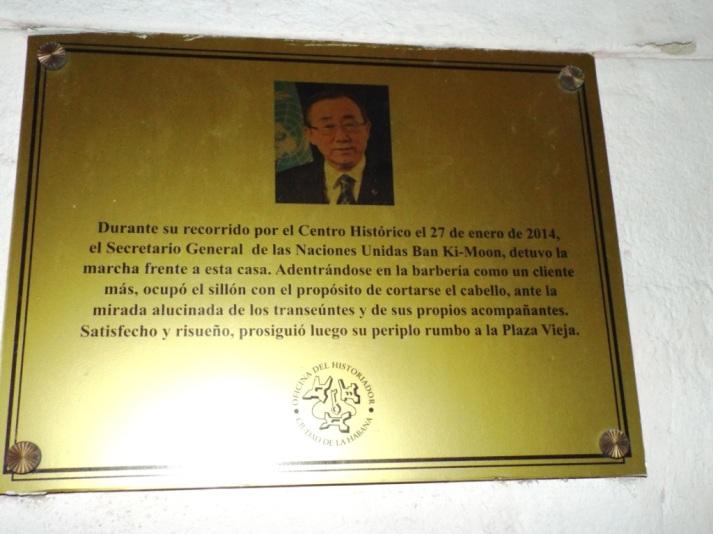 In diesem Friseursalon wurde Weltgeschichte geschrieben! Ban Ki-Moon hat sich hier die Haare schneiden lassen. ;-)