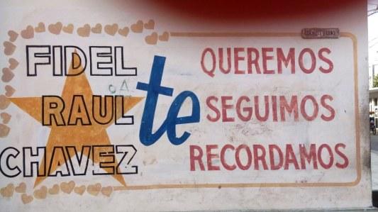 """Regimepropaganda vom Feinsten: """"Fidel/Raul/Chavez dich lieben wir, dir folgen wir, an dich erinnern wir uns."""""""